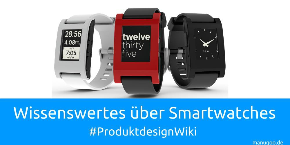 manugoo-Produktdesign-wiki-smartwatch-pebble-time