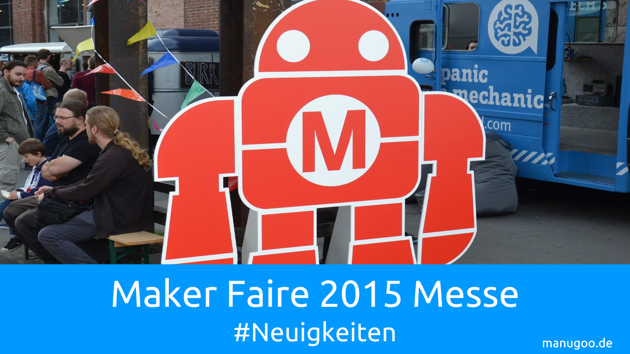 maker faire blogbeitrag bild