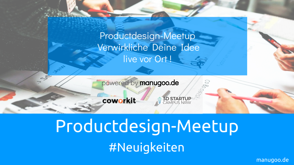Productdesign-Meetup | manugoo #Neuigkeiten