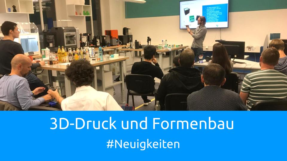 3D-Druck-Formenbau-Workshop